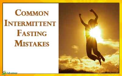 Common Intermittent Fasting Mistakes