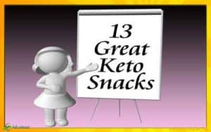 List of Keto Snacks that are ketosis friendly