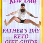 Keto Fathers Day Gifts