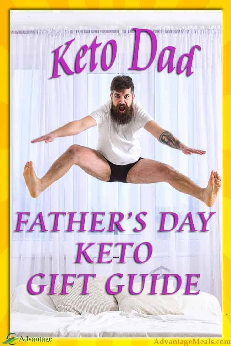 Have a Keto Dad? Make his Father\'s Day by respecting his Keto Diet and giving him gifts that will help him get into Ketosis fast, and keep making ketones day after day. Nothing says \