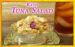 ketogenic Recipe for Tuna Salad