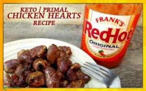 Keto and Primal Recipe for Chicken Hearts