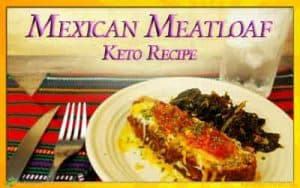 Keto Recipe for Mexican Meatloaf