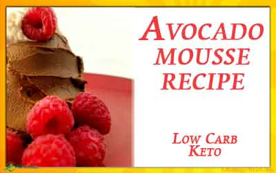 Low Carb Avocado Mousse Recipe – Perfect for a Keto Diet