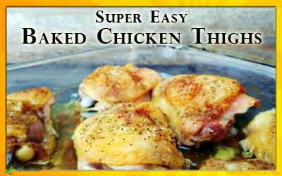 Super easy baked chicken thigh recipe