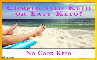 No Cook Keto | The Easiest Way to Keto