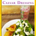 Keto Fat Booster Caesar Dressing Recipe