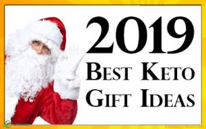Best Ketogenic Diet Christmas Gifts of 2019