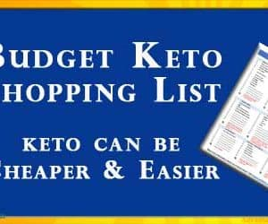 Budget Ketogenic Shopping List with over 40 essential keto items to make starting a Keto Diet Cheaper and Easier. This list is downloadable, Printable, and Affordable. You can print it again and again, and just keep a copy on your fridge and then take it to the grocery store when you're ready to restock your keto kitchen. #Keto #BudgetKeto