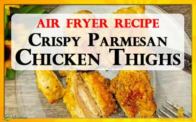 Easy Keto Air Fryer Parmesan Chicken Thigh Recipe Advantage Meals Keto Diet