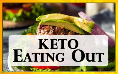 Keto Eating Out – How to eat out on your Keto Diet