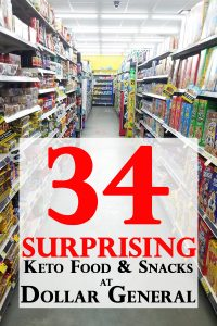 You'll be shocked by how many keto snacks and foods you can find at a Dollar General Store.