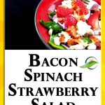 Keto Salad Recipe - Bacon Strawberry Salad