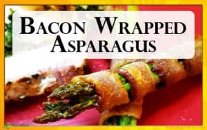 Keto Recipe for Bacon Wrapped Asparagus