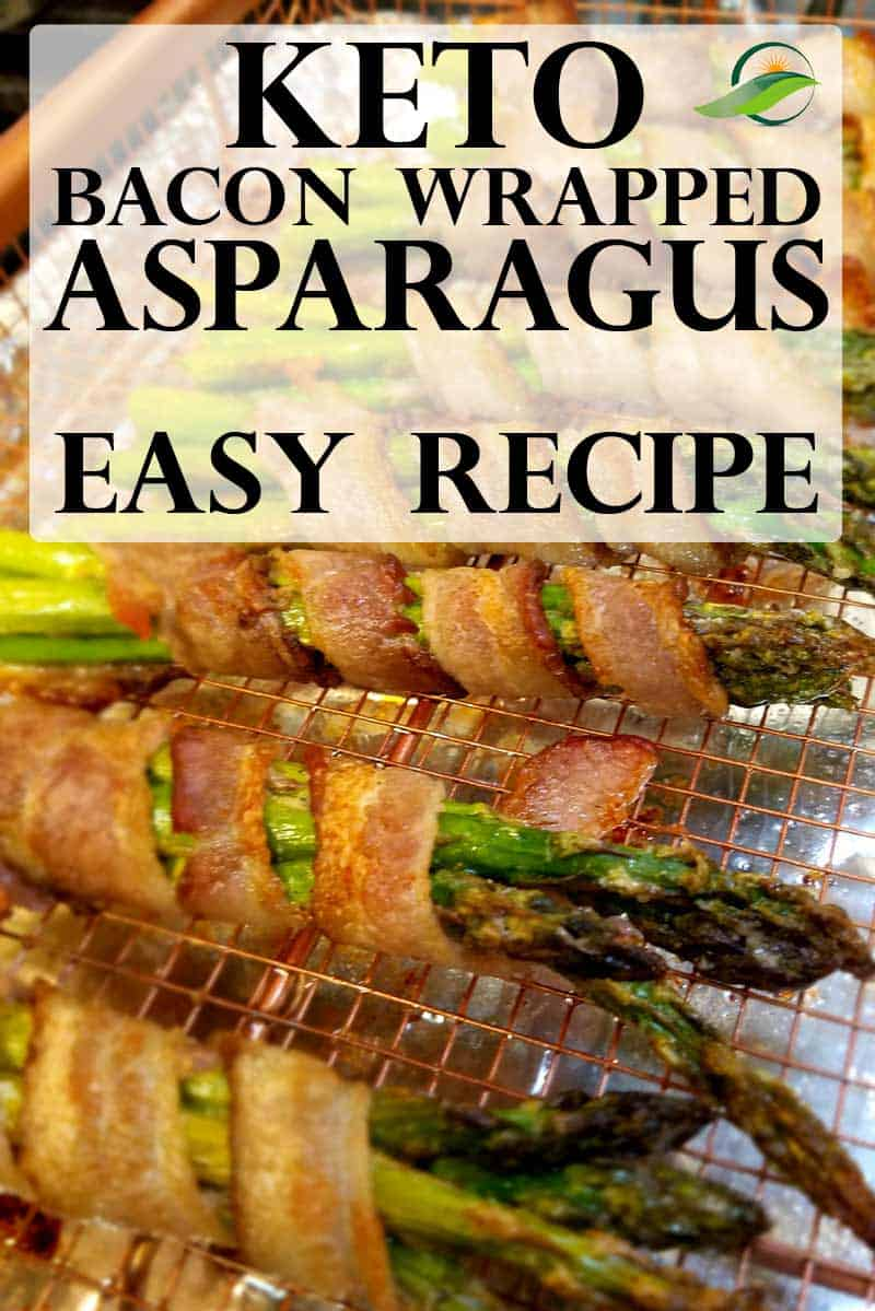 Easy Keto Asparagus Recipe - Bacon Wrapped Asparagus.  Low Carb | Keto | Sugar Free | Gluten Free.  Perfect for your Keto Diet or for your Keto Holiday Menu.