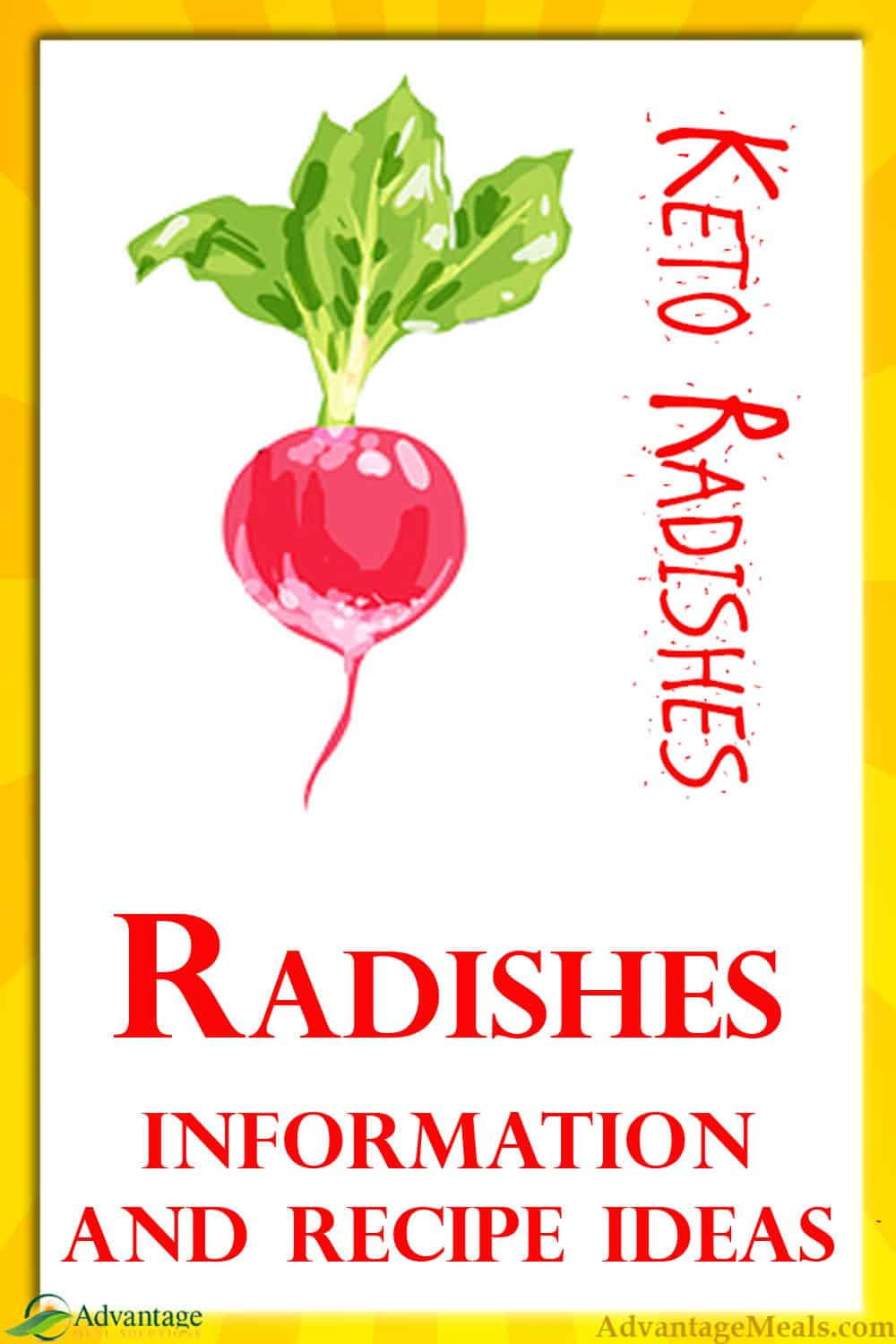Radishes are a great Keto Friendly Vegetable.  With only 0.1 carb per medium radish and other hard to get nutrients, you should be finding ways to add more radishes to your keto diet.  My favorite ways to eat radishes and more information on this keto super vegetable. ~ Angela of @AdvantageMeals #Radishes #Radish