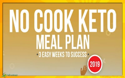 The No Cook Keto Meal Plan 2019 Edition. The easiest way to start a ketogenic diet.