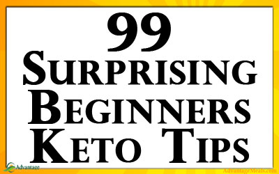 99 Keto Tips For Beginners to the Ketogenic Diet