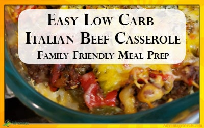 Low Carb Italian Beef Casserole – A great Keto Casserole Recipe