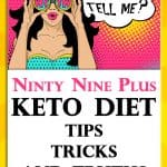 99 Ultimate Keto Diet Tricks, Tips, and Truths.