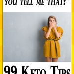99 Keto Beginners Tips & Tricks