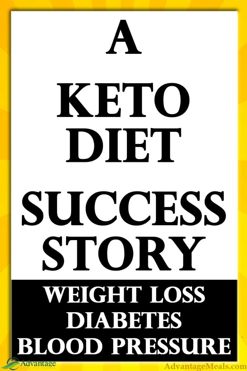 Once upon a time there was a 70 year old woman with Type 2 Diabetes and High Blood Pressure.  She started a Keto Diet, and you\'ll never guess what happened.  If you are thinking about beginning a keto diet, you must read this article. ~Angela of @AdvantageMeals