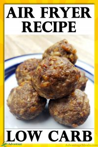 Cheesy Meatball Recipe for an air fryer. Low Carb | Sugar Free | Gluten Free | Keto Diet | Keto Carnivore Recipe. A kid friendly ketogenic recipe. ~Angela of @AdvantageMeals #KetoRecipe #Meatballs