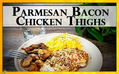 Parmesan Bacon Crusted Chicken Thighs
