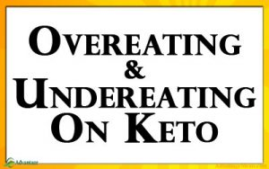 Over Eating on Keto