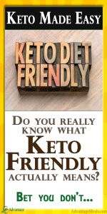 What does keto friendly mean