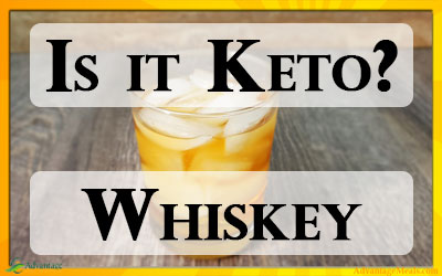 Is Whiskey Keto Friendly?