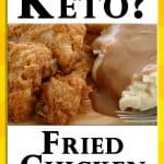 Pinterest Pin For Is Friend Chicken Keto Approved